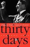 Hitler's Thirty Days To Power: Jan-33