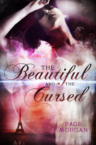The Beautiful and the Cursed (The Dispossessed #1)  - Page Morgan