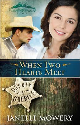 When Two Hearts Meet (Colorado Runaway #3)