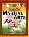 Vajramushti; Martial Arts of India