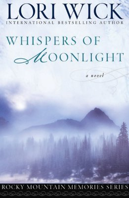 Whispers of Moonlight (Rocky Mountain Memories, #2)