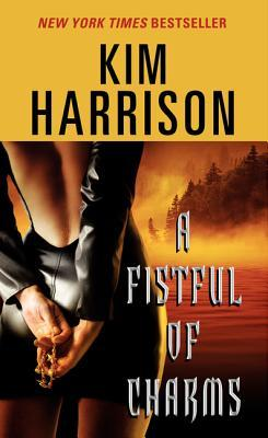 A fistful of charms, the hollows, rachel morgan, kim harrison