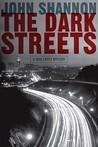 The Dark Streets