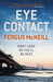 Eye Contact. Fergus McNeill (Paperback)