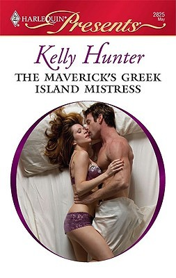 The Maverick's Greek Island Mistress (Bennett #3)