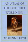 An Atlas of the Difficult World: Poems, 1988-1991