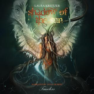 Shadow of the Sun (Timeless, #1) - Laura Kreitzer
