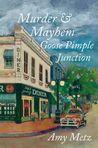 Murder & Mayhem in Goose Pimple Junction