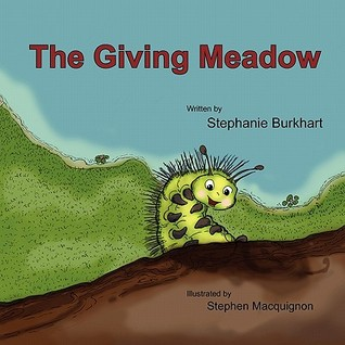 The Giving Meadow by Stephanie Burkhart
