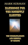 Handbook for the Recently Haunted