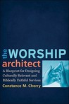 Worship Architect, The