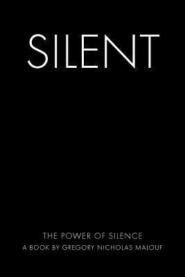 Silent: The Power of Silence