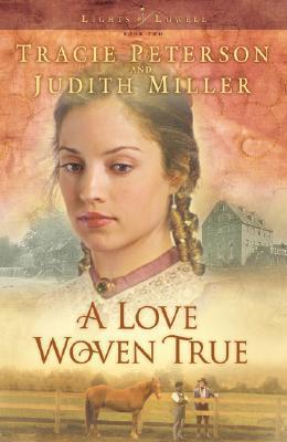 A Love Woven True (Lights of Lowell, #2)