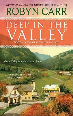 Grace Valley Trilogy  - Robyn Carr