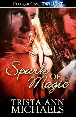Spark of Magic (Spark of Magic, #1)