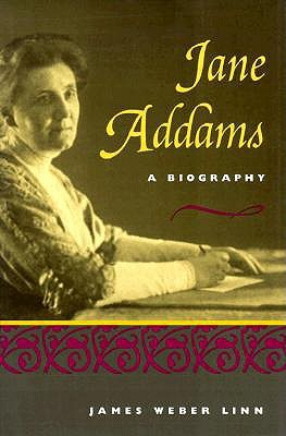 Jane Addams: A Short Biography