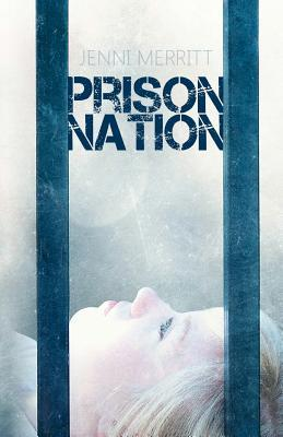 Prison Nation (Prison Nation, #1)