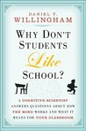 Why Don't Students Like School? by Daniel T. Willingham