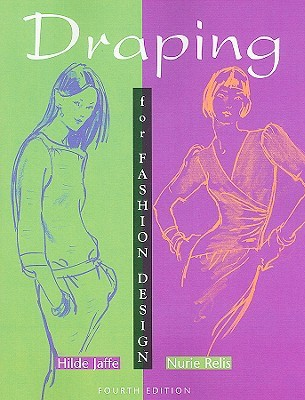 Draping For Fashion Design By Hilde Jaffe Reviews