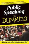 Public Speaking for Dummies by Malcolm Kushner