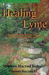Healing Lyme by Stephen Harrod Buhner