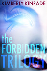 The Forbidden Trilogy by Kimberly Kinrade