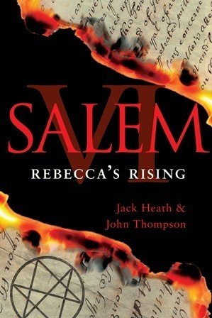 Rebecca's Rising by Jack  Heath