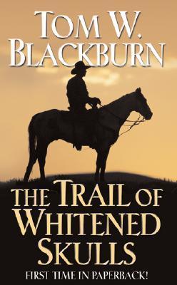 The Trail of Whitened Skulls