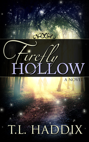 Firefly Hollow (Firefly Hollow, #1)
