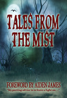 Tales From The Mist by Mitzi Flyte