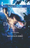 Dark Wolf Rising by Rhyannon Byrd