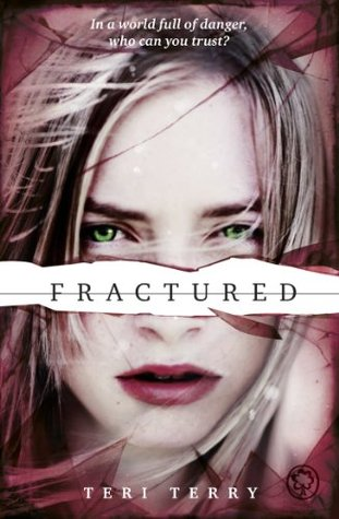 https://www.goodreads.com/book/show/13490543-fractured?from_search=true