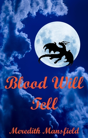 Blood Will Tell (Chimeria #1)