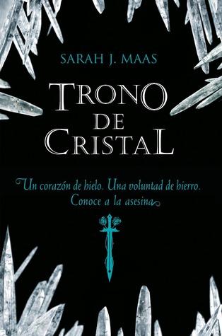 Trono de cristal (Trono de cristal, #1)