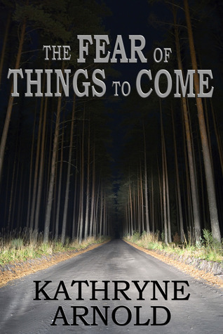The Fear of Things to Come (The Samantha Clark Mystery Series - Book 2)