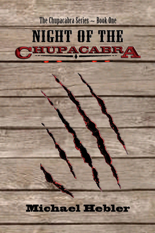 Night of the Chupacabra (Chupacabra Series #1)