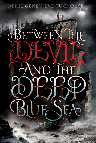 Between the Devil and the Deep Blue Sea (Between, #1)