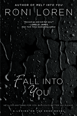 Fall Into You (Loving on the Edge, #3)