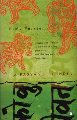 "On a green background there's Hindi text in two columns written in black. There are three partial abstract pictures of elphants on the top half. The author: E. M. Forster. Quote: ""'Forsters' finest novel—the work of a very great writer.' Malcom Bradbury, Independent.""  Book title:  A Passage To India."