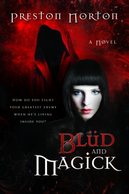 Blüd and Magick