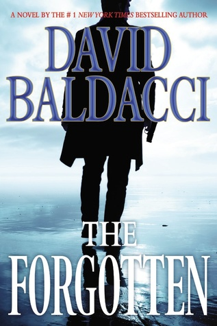 The Forgotten (John Puller #2) - David Baldacci
