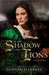 In the Shadow of Lions (Chronicles of the Scribe, #1)