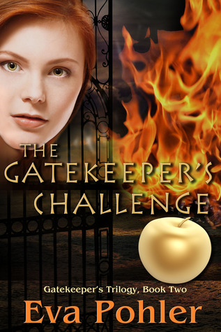 The Gatekeeper's Challenge (The Gatekeeper's Saga, #2)  - Eva Pohler