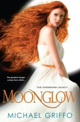 Moonglow (The Darkborn Legacy, #1)