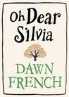 Oh Dear Silvia
