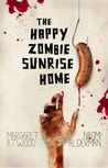 Happy Zombie Sunrise Home
