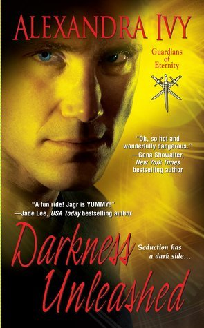 Darkness Unleashed (Guardians of Eternity, #5)  - Alexandra Ivy