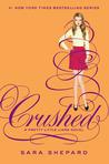 Crushed (Pretty Little Liars, #13)