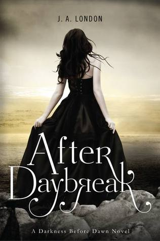 After Daybreak (Darkness Before Dawn Trilogy, #3)