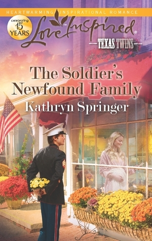 The Soldier's Newfound Family (Texas Twins, #5)